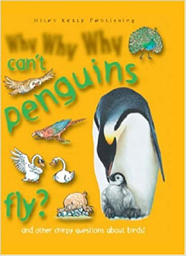 Why Why Why...Can't penguins fly?