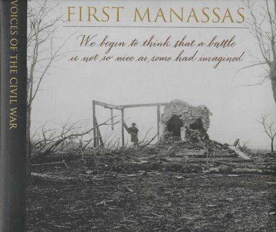 First Manassas (Voices of the Civil - Manassas Va In Stores