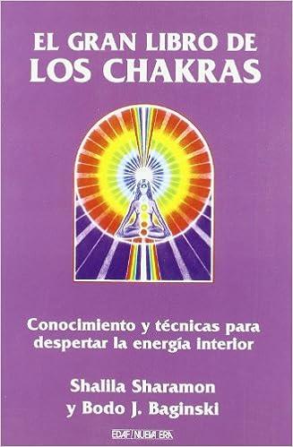 Gran Libro De Los Chakras, El (Nueva Era): Amazon.es ...