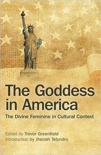 The goddess in america the divine feminine in cultural context the goddess in america the divine feminine in cultural context trevor greenfield 9781782799252 amazon books fandeluxe Choice Image
