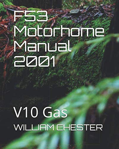 F53 Motorhome Manual 2001: V10 Gas