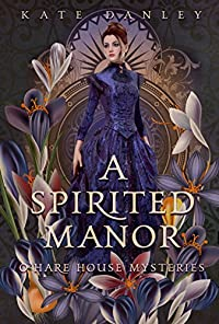 A Spirited Manor by Kate Danley ebook deal
