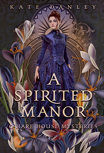 A Spirited Manor (O'Hare House Mysteries Book 1)]()