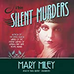 Silent Murders: Roaring Twenties , Book 2 | Mary Miley