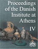 Proceedings of the Danish Institute at Athens 4, Mejer, Jorgen, 8772887249