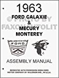 1963 Ford Galaxie Mercury Monterey Chassis Assembly Manual Reprint
