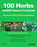 100 Herbs for making JADAM Natural Pesticide: The