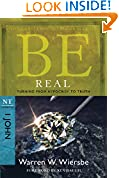 #8: Be Real (1 John): Turning from Hypocrisy to Truth (The BE Series Commentary)