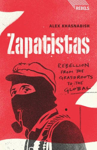 Download Zapatistas: Rebellion from the Grassroots to the Global (Rebels) ebook