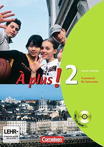 À plus ! - Ausgabe 2004: À plus! 2 - Carnet d'activités mit CD-ROM