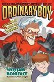 The Extraordinary Adventures of Ordinary Boy, William Boniface, 006077472X