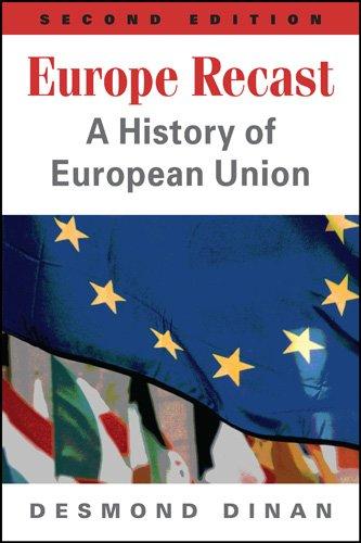 Europe Recast: A History of European Union