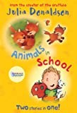Animals in School, Julia Donaldson, 1405262109