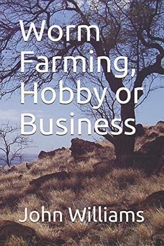 Worm Farming, Hobby or Business - Worms Raising