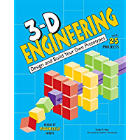 3-D Engineering: Design and Build Practical Prototypes (Build It Yourself)