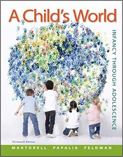 A Child's World: Infancy Through Adolescence by Martorell/Papalia