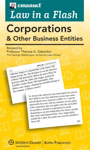 Corporation Flash - Law in a Flash Cards: Corporations & Other Business Entities, 2013 Edition