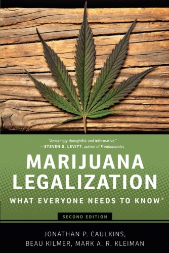 Marijuana Legalization  What Everyone Needs To Know
