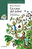img - for La Casa Del Arbol / The Treehouse (Spanish Edition) book / textbook / text book