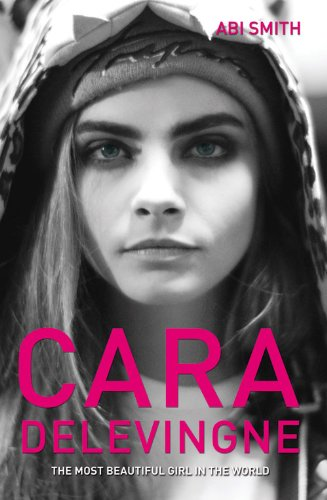 Cara Delevingne: The Most Beautiful Girl in the World / Paperback