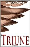 Triune, Willow Polson, 1453828265