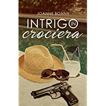 Intrigo in crociera (Italian Edition)