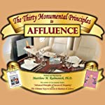 The Thirty Monumental Principles to Affluence | Matthew Radmanesh PhD