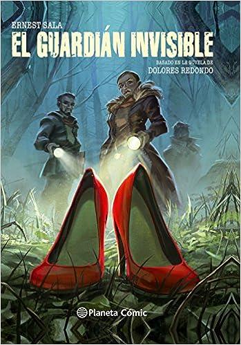El guardián invisible - La novela gráfica Cómics Españoles: Amazon.es: Ernest Sala, Dolores Redondo, Editorial Planeta: Libros