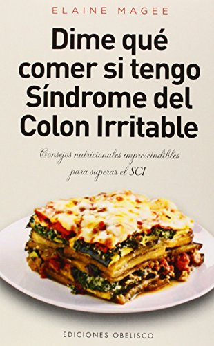 Dime que comer si tengo  sindrome de colon irritable (Salud Y Vida Natural) (Spanish Edition) (Best Digestive Enzymes For Constipation)