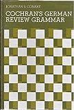 Cochran's German Review Grammar 9780131395015