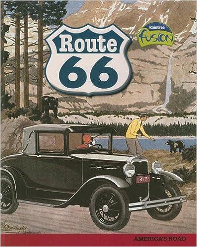 Route 66: America's Road (Raintree Fusion)