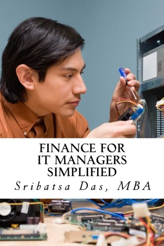 Finance for IT Managers Simplified: Easy step-by-step examples to master essential finance ebook