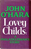 Lovey Childs by John O'Hara front cover