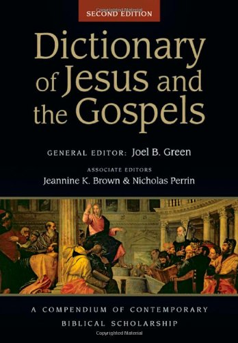 10 best dictionary of jesus and the gospels
