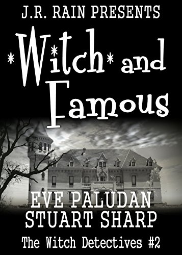 Witch and Famous (Witch Detectives - Book 2