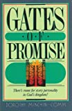 Gates of Promise, Dorothy Minchin-Comm, 0828004706
