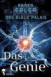 Das Blaue Palais 1: Das Genie