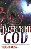 The Fingerprint of God, Hugh Ross, 0883686279