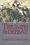 Front cover for the book TRIUMPH AND DEFEAT: The Vicksburg Campaign, Volume 2 by Terrence Winschel
