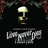 Love Never Dies  [Deluxe Edition] [CD + DVD]