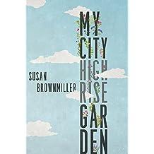 My City Highrise Garden