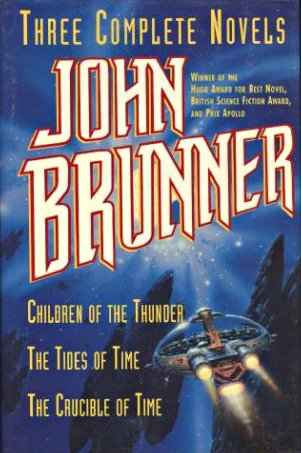 book cover of Children of the Thunder / The Tides of Time / The Crucible of Time