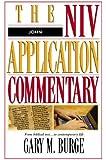 John: The NIV Application Commentary