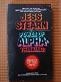 The Power of Alpha Thinking, Jess Stearn, 0451072782