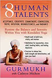The Eight Human Talents: Restore the Balance and Serenity ...