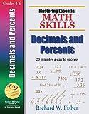 Mastering Essential Math Skills DECIMALS AND PERCENTS (Mastering Essential Math Skills)