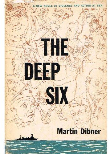 The Deep Six by Martin Dibner