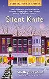 Silent Knife (Celebration Bay Mystery Book 2)