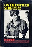 On the Other Side: 23 Days With the Viet Cong.