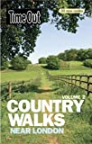 Time Out Country Walks Near London Volume 2 (Time Out Country Walks Volume 2)